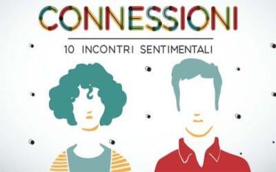 Connessioni – 10 incontri sentimentali: intervista alla miglior webserie edita del Cortinametraggio