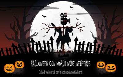 Halloween con World Wide Webserie: brividi webseriali per la notte dei morti viventi