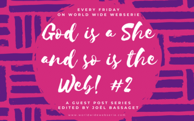 God is a she and so is the web! #2