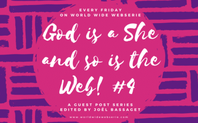 God is a she and so is the web! #4